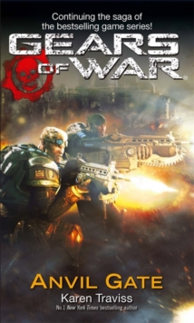 Gears of War : Anvil Gate Anvil Gate Bk. 3, Paperback