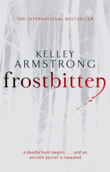 Frostbitten : A New Hunt Begins... and an Ancient Secret is Revealed, Paperback