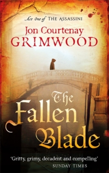 The Fallen Blade : Act One of the Assassini, Paperback Book