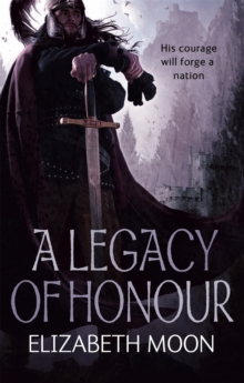 A Legacy of Honour : The Omnibus Edition, Paperback