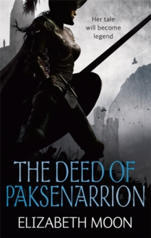 The Deed of Paksenarrion, Paperback