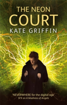 The Neon Court : A Matthew Swift Novel, Paperback Book