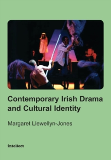Contemporary Irish Drama and Cultural Identity, Paperback