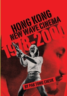 Hong Kong New Wave Cinema (1978-2000), Paperback