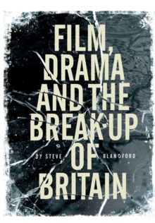Film, Drama and the Break Up of Britain, Paperback