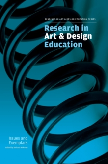 Research in Art and Design Education : Issues and Exemplars, Hardback