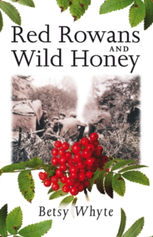Red Rowans and Wild Honey, Paperback