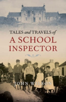Tales and Travels of a School Inspector, Paperback Book