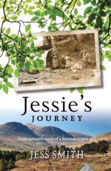 Jessie's Journey : Autobiography of a Traveller Girl, Paperback