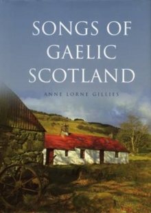 Songs of Gaelic Scotland, Paperback