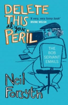 Delete This at Your Peril : One Man's Fearless Exchanges with Internet Spammers, Paperback