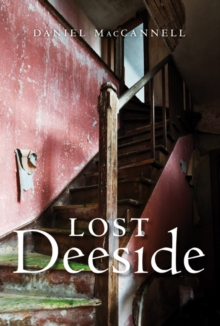 Lost Deeside, Paperback