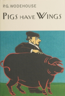 Pigs Have Wings, Hardback