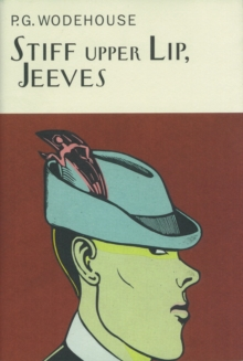 Stiff Upper Lip, Jeeves, Hardback