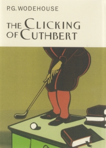 The Clicking of Cuthbert, Hardback