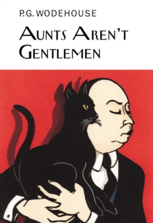 Aunts Aren't Gentlemen, Hardback Book