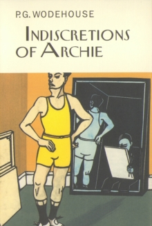 Indiscretions of Archie, Hardback