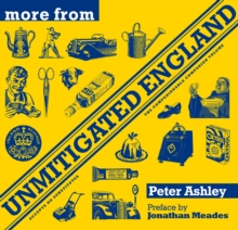 More from Unmitigated England, Hardback