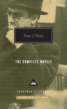 Flann O'Brien the Complete Novels, Hardback