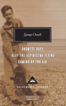 Burmese Days, Keep the Aspidistra Flying, Coming Up for Air, Hardback