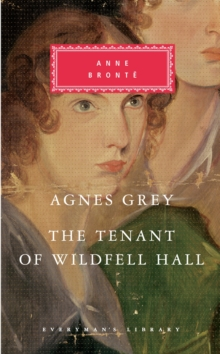 Agnes Grey/The Tenant of Wildfell Hall, Hardback