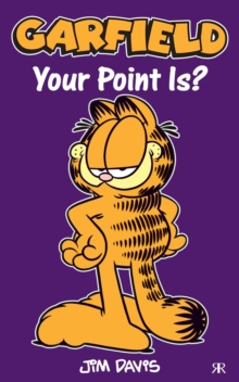 Garfield - Your Point Is?, Paperback Book