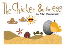 The Chicken and the Egg, Hardback