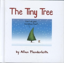 The Tiny Tree, Hardback