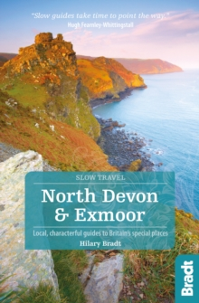 North Devon & Exmoor : Local, Characterful Guides to Britain's Special Places, Paperback