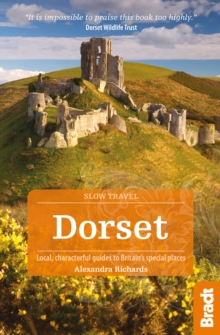 Dorset : Local, Characterful Guides to Britain's Special Places, Paperback