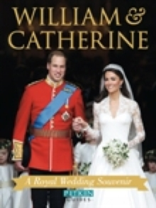 William & Catherine : A Royal Wedding Souvenir, Paperback