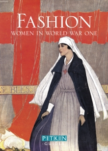 Fashion: Women in World War One, Paperback
