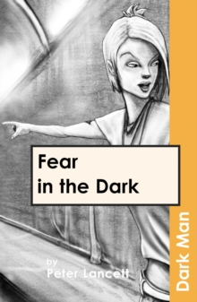 Fear in the Dark : v. 13, Paperback
