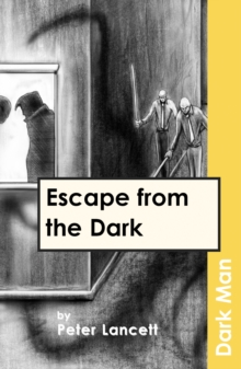 Escape from the Dark : v. 13, Paperback