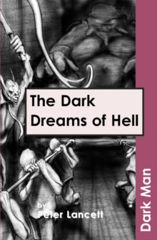 The Dark Dreams of Hell : v. 13, Paperback
