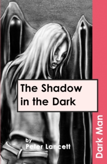 The Shadow in the Dark : v. 13, Paperback