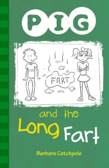 PIG and the Long Fart : Set 1, Paperback
