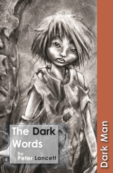 The Dark Words : v. 13, Paperback Book