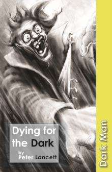 Dying for the Dark : v. 13, Paperback Book
