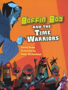 Boffin Boy and the Time Warriors : v. 8, Paperback