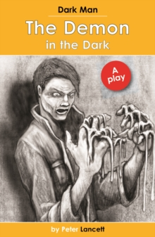 The Demon in the Dark : Dark Man Plays, Paperback