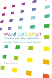 Visual Perception : Physiology, Psychology and Ecology, Paperback