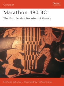 Marathon 490 BC : The First Persian War, Paperback Book