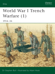 World War I Trench Warfare : 1914-1916 Pt.1, Paperback