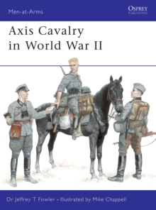 Axis Cavalry in World War II, Paperback