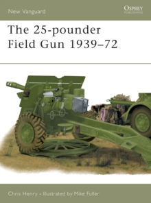 The 25-pounder Field Gun 1939-72, Paperback