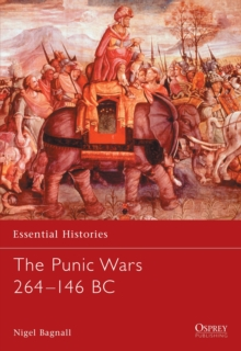The Punic Wars 264-146 BC, Paperback Book