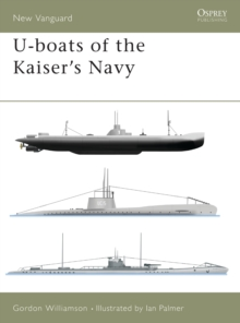 U-boats of the Kaiser's Navy, Paperback Book