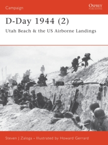 D-Day 1944 : Utah Beah and US Airborne Landings Pt.2, Paperback Book