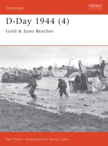 D-Day 1944 : Gold and Juno Beaches Pt.4, Paperback
